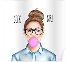 """Geek Girl "" brunette version Poster"