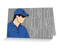 Friday Night Lights - Panthers, Clear Eyes Full Hearts Can't Lose Greeting Card