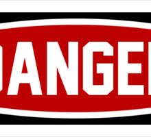 Danger Sticker