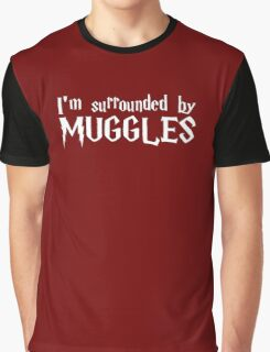 I'm Surrounded by Muggles (White) Graphic T-Shirt