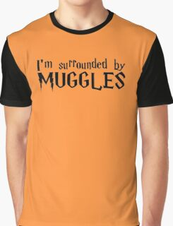 I'm Surrounded by Muggles (Black) Graphic T-Shirt