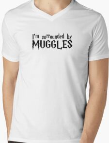 I'm Surrounded by Muggles (Black) Mens V-Neck T-Shirt