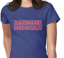 REMEMBER BENGHAZI Womens Fitted T-Shirt