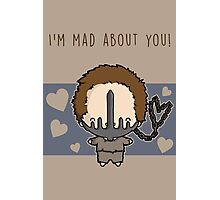 I'm Mad About You (Max) Photographic Print