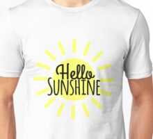 Hello Sunshine Unisex T-Shirt