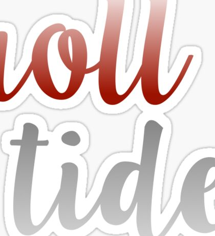 University of Alabama - Roll Tide Sticker