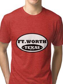 Ft Worth Tri-blend T-Shirt
