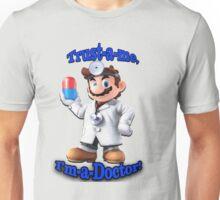 Trust me, I'm a Doctor Unisex T-Shirt