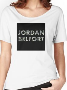 Jordan Belfort : Wolf of Wall Street Women's Relaxed Fit T-Shirt