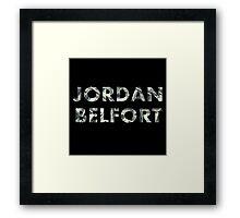 Jordan Belfort : Wolf of Wall Street Framed Print