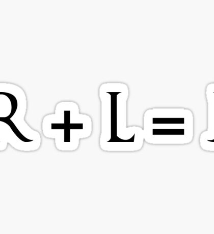 R + L = J Sticker