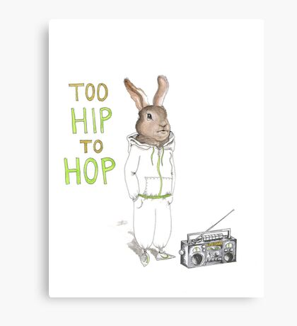 Too Hip to Hop - Hipster bunny, hip hop bunny, rabbit art, bunny watercolor, rap art Canvas Print