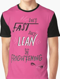 Fast, Lean, & Frightening Graphic T-Shirt