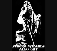 Strong Wizards Also Cry Unisex T-Shirt