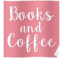 Books and Coffee (Pink) Poster