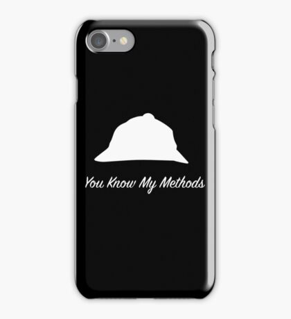 "Sherlock Holmes ""You Know My Methods"" (White) iPhone Case/Skin"