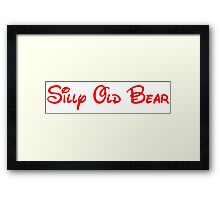 silly old bear Framed Print