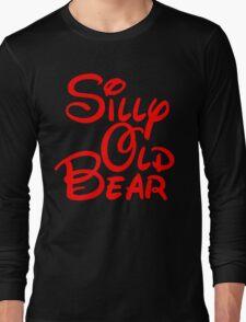silly old bear 2 Long Sleeve T-Shirt