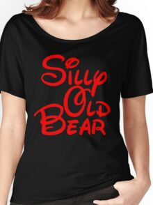 silly old bear 2 Women's Relaxed Fit T-Shirt
