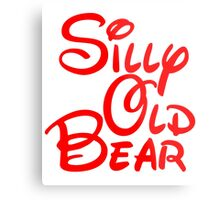 silly old bear 2 Metal Print