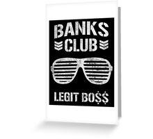 Banks Club Greeting Card