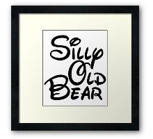 silly old bear 3 Framed Print