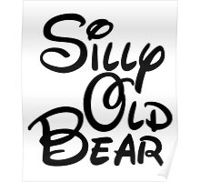 silly old bear 3 Poster