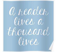 A reader lives a thousand lives (Blue) Poster
