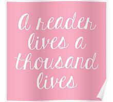 A reader lives a thousand lives (Pink) Poster