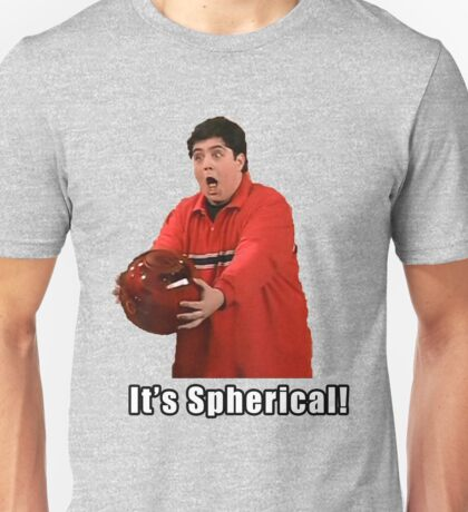 It's Spherical Unisex T-Shirt