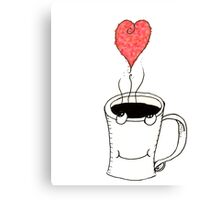 Coffee is my Valentine. Canvas Print