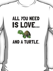 Love And A Turtle T-Shirt