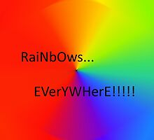 RaiNBoWs EVerYWheRE! by BL101TV