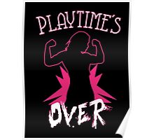 Playtime's Over Poster