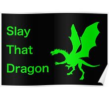 Slay That Dragon! Poster