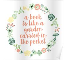 A book is like a garden (Pink Wreath/ Pink Text) Poster
