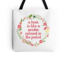 A book is like a garden (Yellow Wreath / Pink Text) Tote Bag