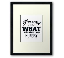I'm sorry! I was hungry - version 3 - dark blue Framed Print