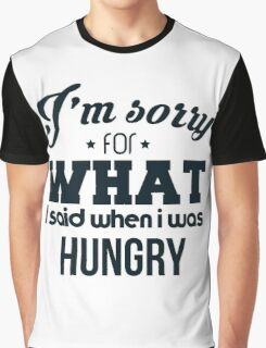 I'm sorry! I was hungry - version 3 - dark blue Graphic T-Shirt