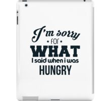 I'm sorry! I was hungry - version 3 - dark blue iPad Case/Skin