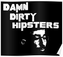 Damn Dirty Hipsters Poster