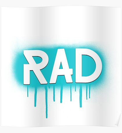 Rad Simple Graffiti Drip Poster