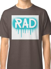 Rad Simple Graffiti Drip Classic T-Shirt