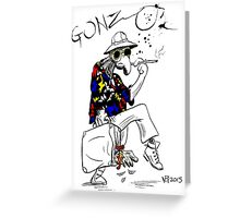 Gonzo- Fear and Loathing in Las Vegas parody Greeting Card