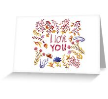I love you. Floral background Greeting Card