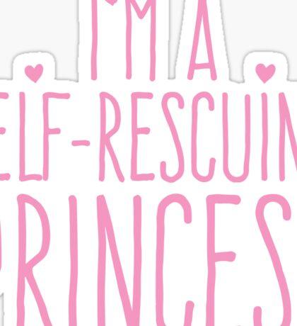 I'm a self-rescuing princess Sticker