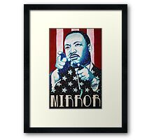 Martin Luther King Look in the Mirror T-Shirt Framed Print