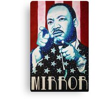 Martin Luther King Look in the Mirror T-Shirt Canvas Print