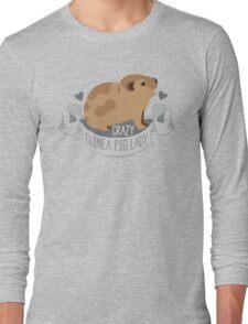 Crazy Guinea Pig Lady (Banner) Long Sleeve T-Shirt
