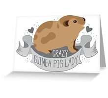 Crazy Guinea Pig Lady (Banner) Greeting Card